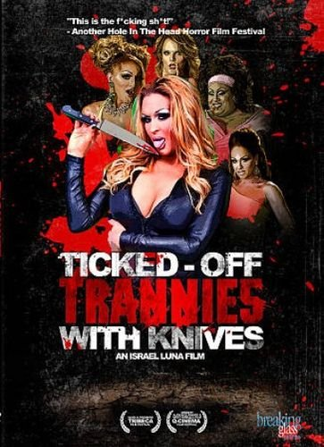 Ticked trannies with knieves